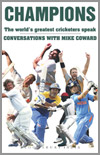 Champions - The World's greatest cricketers speak