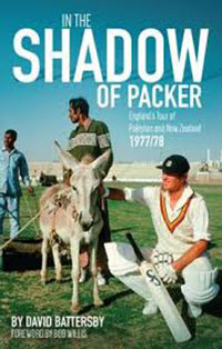 In the Shadow of Packer - England's Winter Tour of Pakistan and New Zealand 1977/78