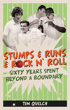 Stumps & Runs & Rock N' Roll