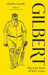 Gilbert - The Last Years of W.G. Grace
