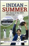 Indian Summer - The Story of the 1983 World Cup