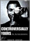 Controversially Yours - Shoaib Akhtar