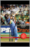 The History of World Cup Cricket 1975-2011 by James Alter