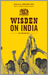Wisden on India - An Anthology